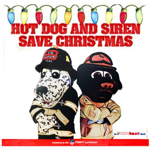 Hot Dog & Siren Save Christmas Book