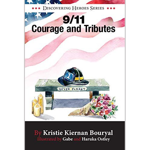 9-11 Courage and Tributes Book